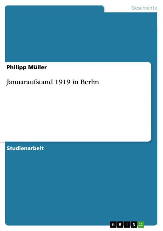 Januaraufstand 1919 in Berlin