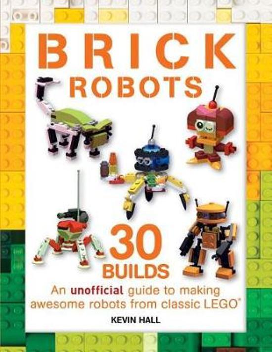 Boek cover Brick Robots van Kevin Hall (Paperback)