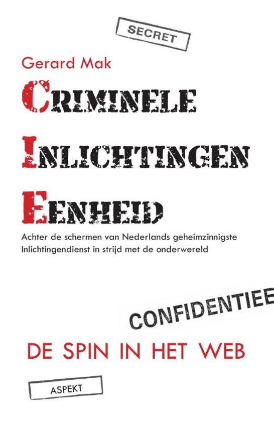 Boek cover Criminele inlichtingen eenheid van Gerard Mak (Paperback)