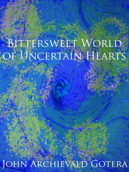 Bittersweet World of Uncertain Hearts
