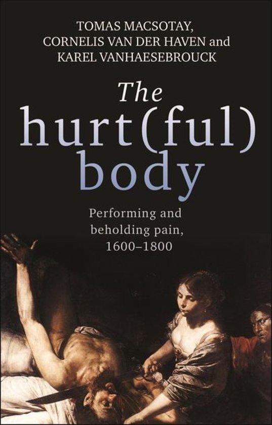 The hurt(ful) body