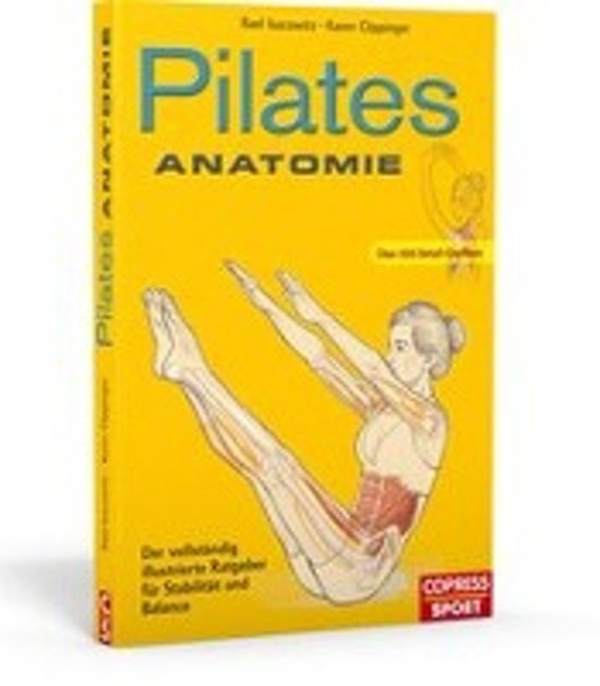 bol.com | Pilates Anatomie, Rael Isacowitz | 9783767910669 | Boeken