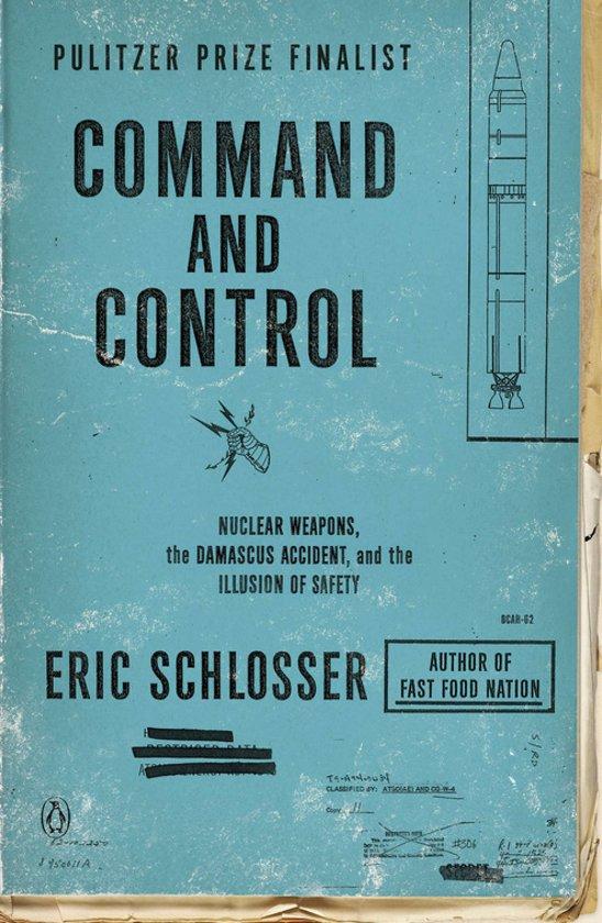Boek cover Command and Control van Eric Schlosser (Paperback)