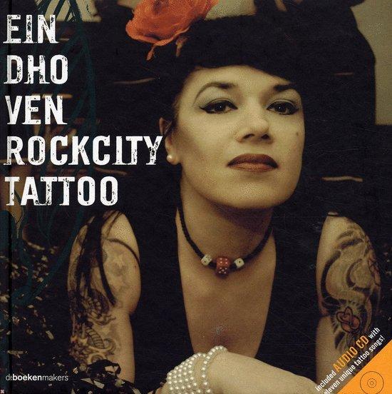 Boek cover Eindhoven Rockcity Tattoo van Leon Verdonschot (Hardcover)