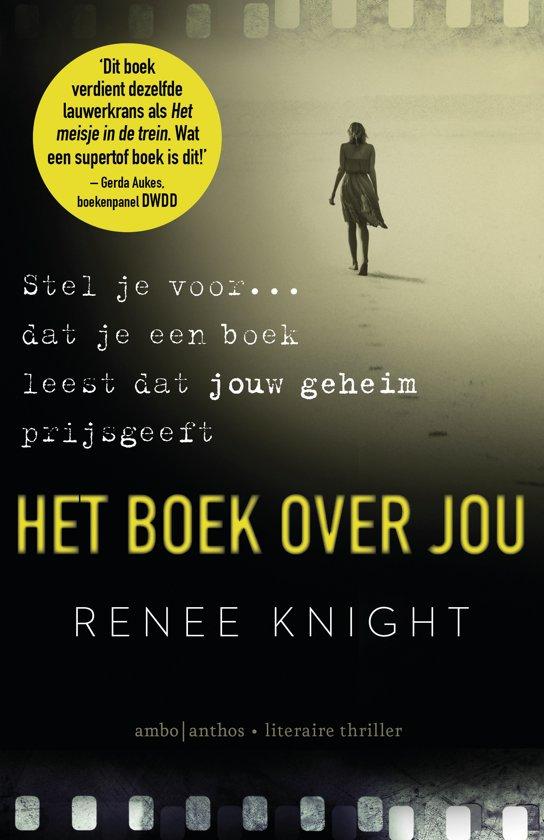 het boek over jou renee knight 9789026334870