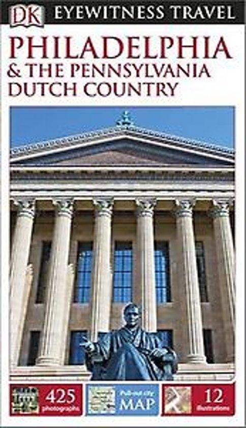 Dk Eyewitness Travel Guide Philadelhia Dutch