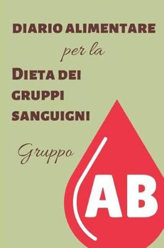 Diario Alimentare per la Dieta dei Gruppi Sanguigni - GruppoAB