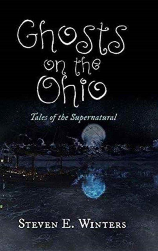 Ghosts on the Ohio