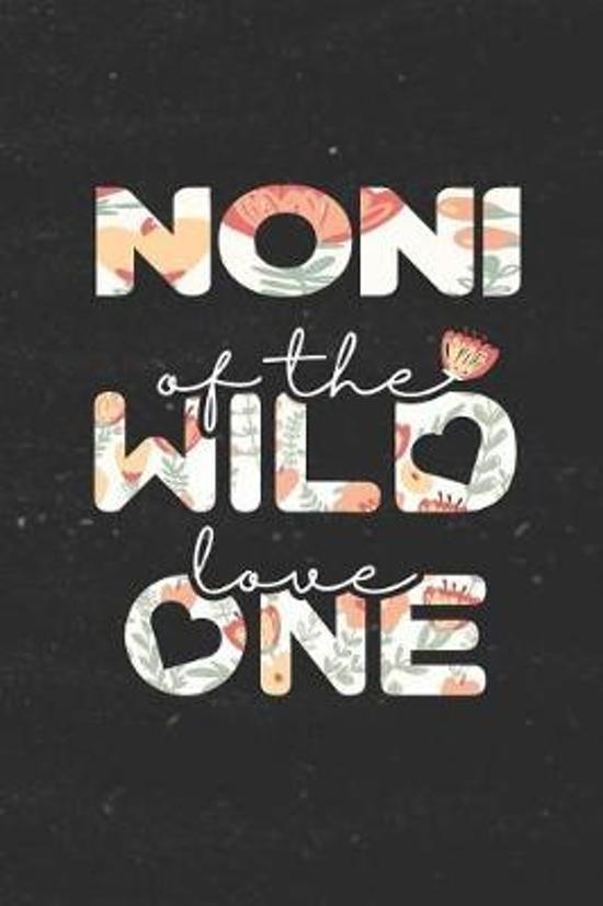 Noni Of The Wild Love One