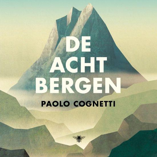 Boek cover De acht bergen van Paolo Cognetti (Onbekend)