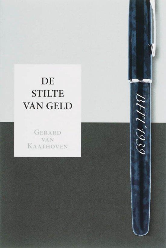 De stilte van geld - G.J.C. Van Kaathoven pdf epub