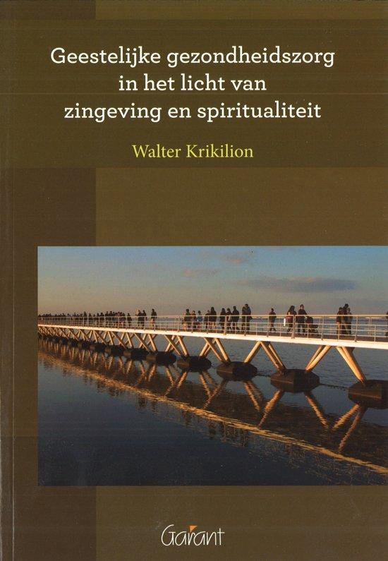 Geestelijke gezondheidszorg in het licht van zingeving en spiritualiteit