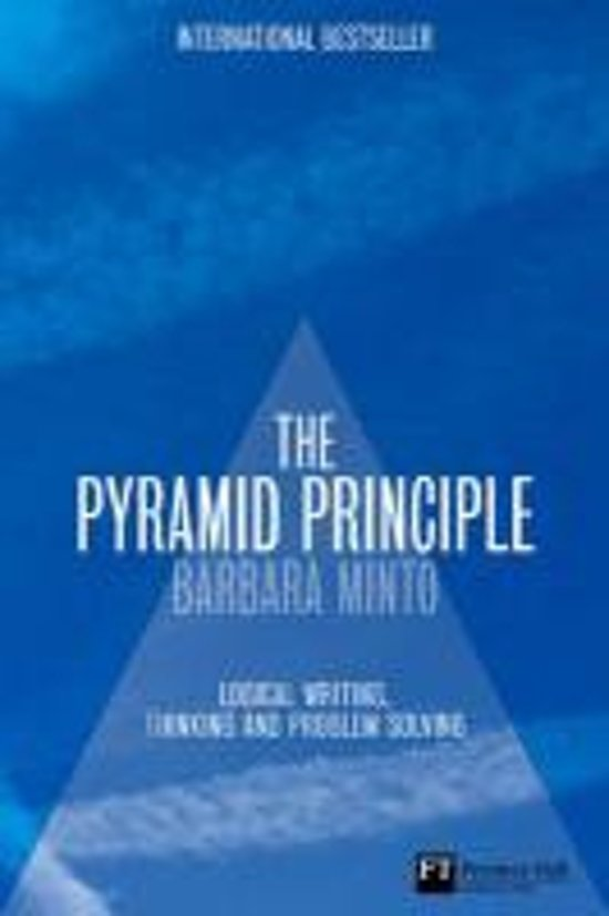 minto principle 'the pyramid principle' by barbara minto sally webb, april 2016 rating recommended this book is the source of the most useful tool i've picked up in the last ten years it outlines how.