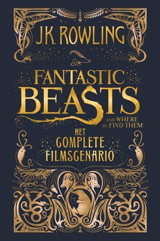 Fantastic Beasts 1 - Fantastic Beasts and Where to Find Them: het complete filmscenario