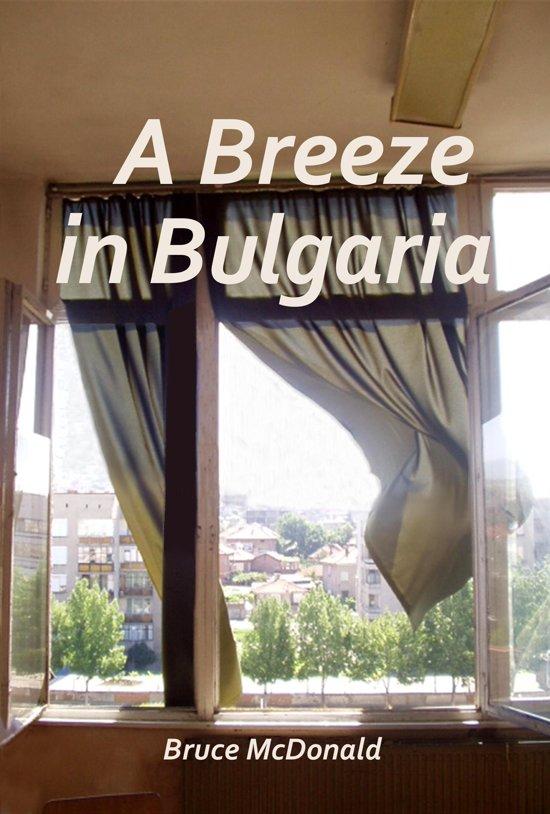 A Breeze in Bulgaria