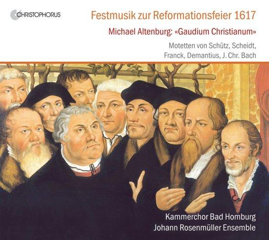 Festmusik Zur Reformationsfeier 1617