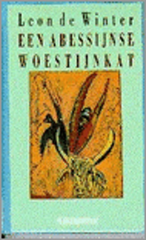 ABESSIJNSE WOESTIJNKAT - Leon de Winter  