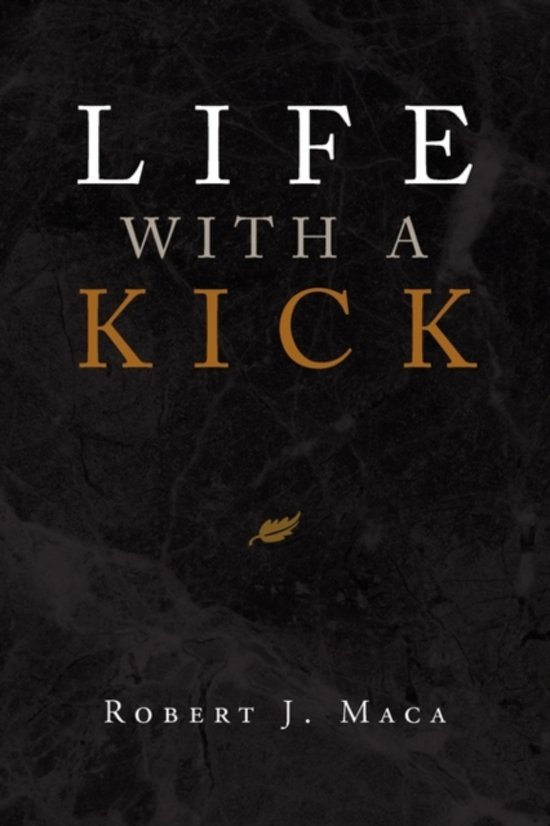 Life with a Kick