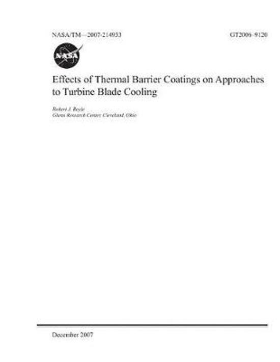 Effects of Thermal Barrier Coatings on Approaches to Turbine Blade Cooling