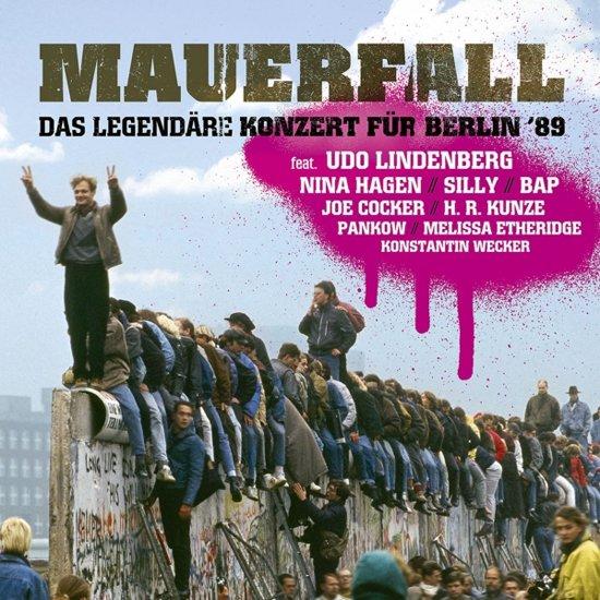 Mauerfall - Das Legendare Konzert Fur Berlin '89