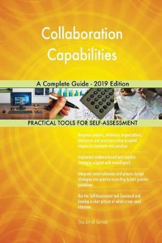 Collaboration Capabilities a Complete Guide - 2019 Edition