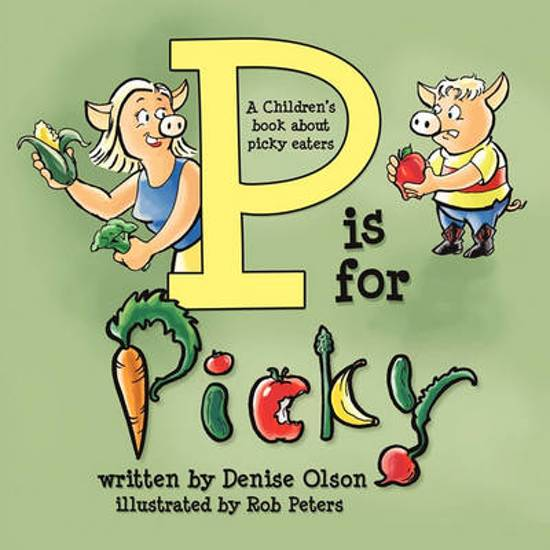 P is for Picky