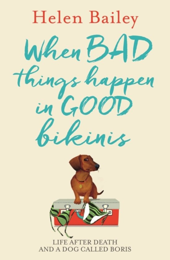 Bol When Bad Things Happen In Good Bikinis Helen Bailey