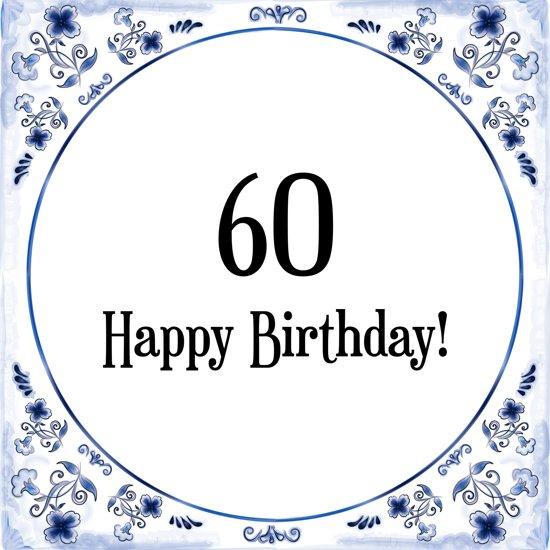 60 jaar verjaardag spreuken bol.| Verjaardag Tegeltje met Spreuk (60 jaar: Happy birthday  60 jaar verjaardag spreuken