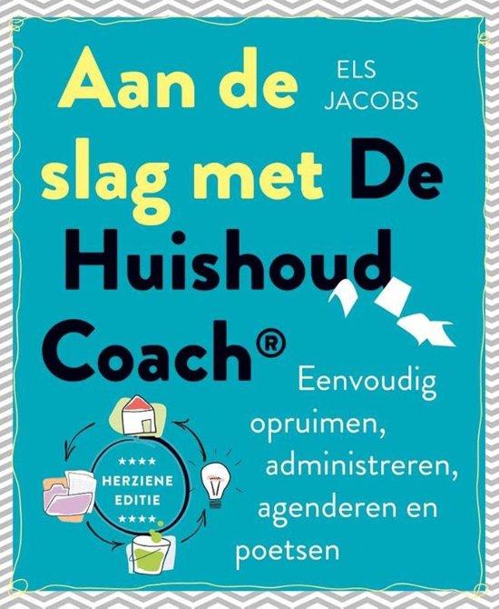 Boek cover Aan de slag met de HuishoudCoach van Els Jacobs (Hardcover)