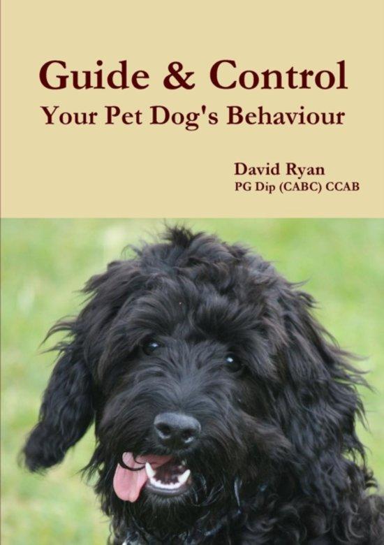 Guide & Control Your Pet Dog's Behaviour