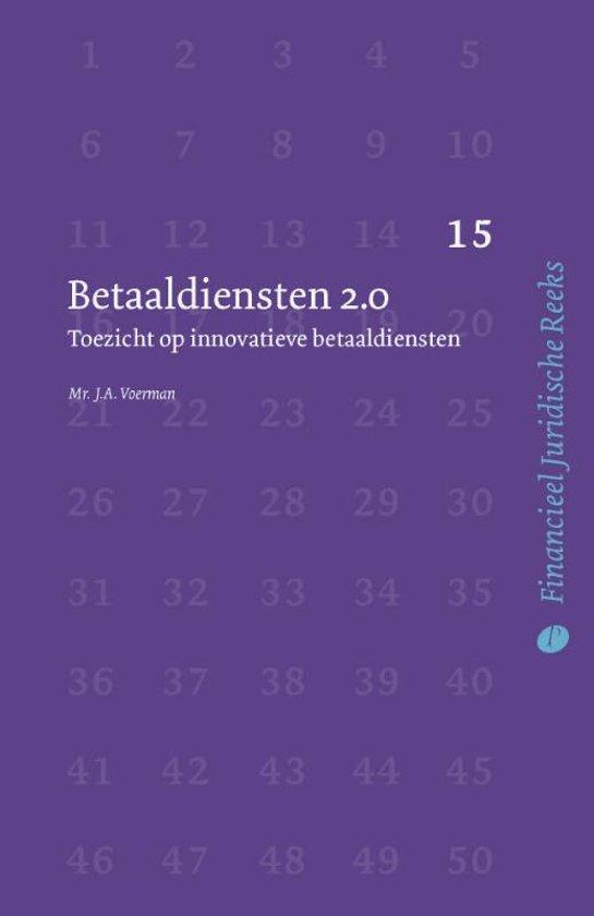 Boek cover Financieel Juridische Reeks 15 - Betaaldiensten 2.0 van J.A. Voerman (Paperback)