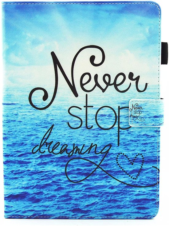 iPad 9.7 - Book Case - Never Stop Dreaming - Blauw