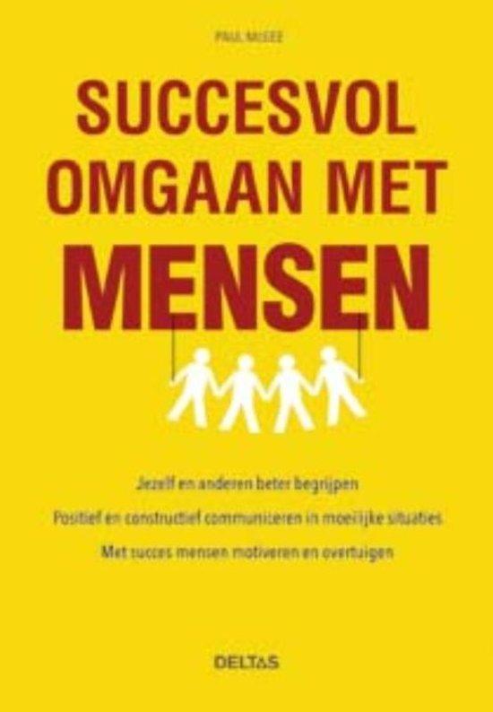 Succesvol omgaan met mensen
