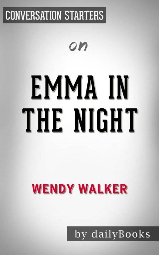 Emma in the Night by Wendy Walker | Conversation Starters