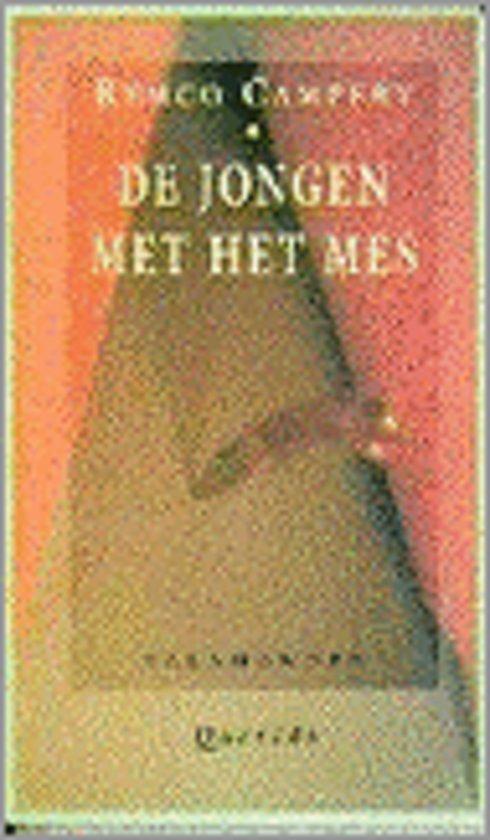 Bolcom Jongen Met Het Mes Campert 9789021497419 Boeken