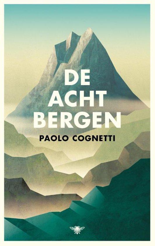 Boek cover De acht bergen van Paolo Cognetti (Paperback)