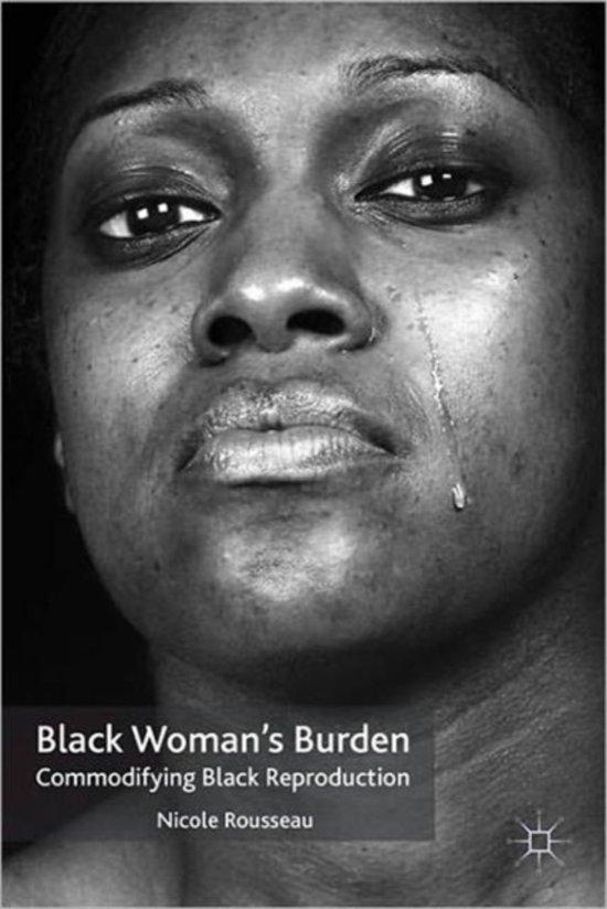 Black Woman's Burden