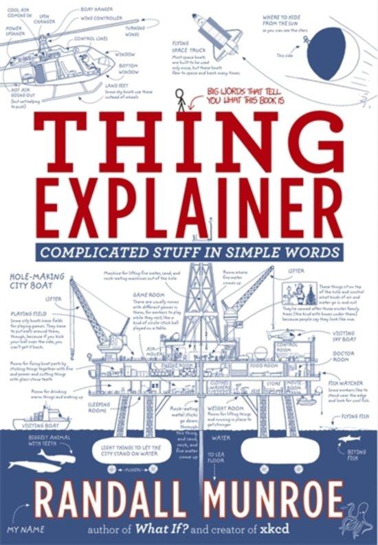 Boek cover Thing Explainer van Randall Munroe (Paperback)