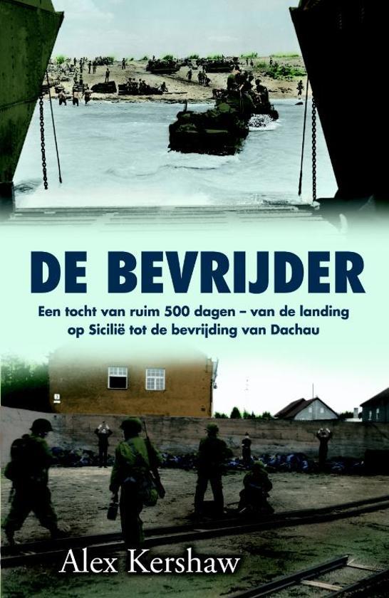 Boek cover De bevrijder van Alex Kershaw (Paperback)