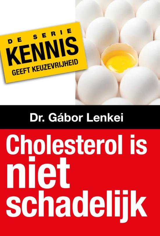 Cholesterol is niet schadelijk