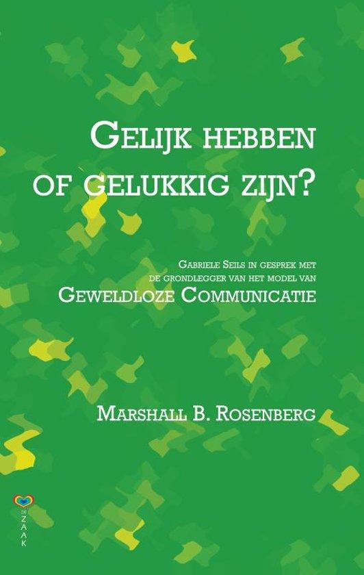 Boek cover Gelijk hebben of gelukkig zijn? van Marshall B. Rosenberg (Paperback)