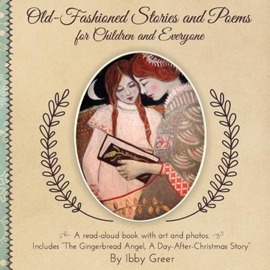 Old-Fashioned Stories and Poems for Children and Everyone