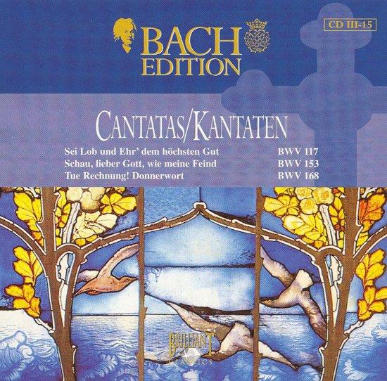 Bach Edition: Cantatas BWV 117, BWV 153, BWV 168