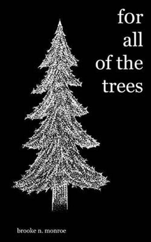 For All of the Trees