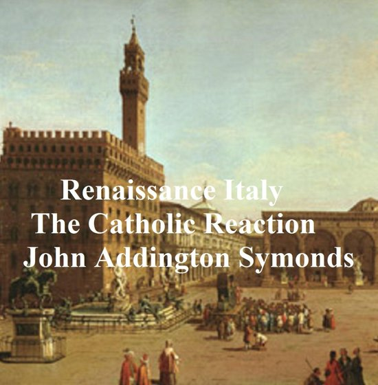 Renaissance in Italy: The Catholic Reaction, both parts in a single file