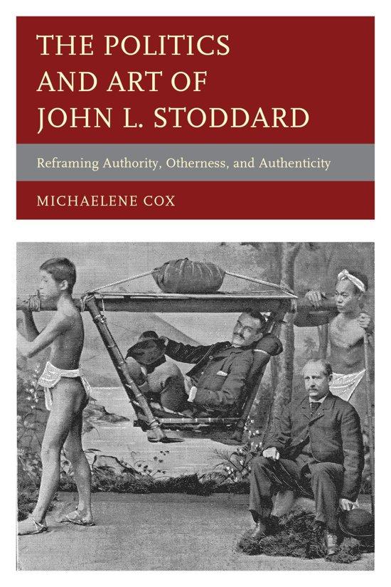 The Politics and Art of John L. Stoddard