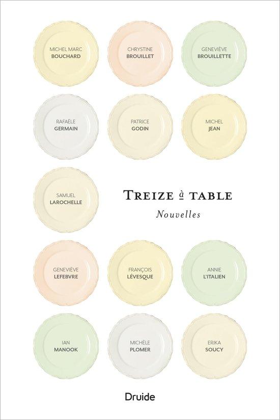 Boek cover Treize à table van Michel Marc Bouchard (Onbekend)
