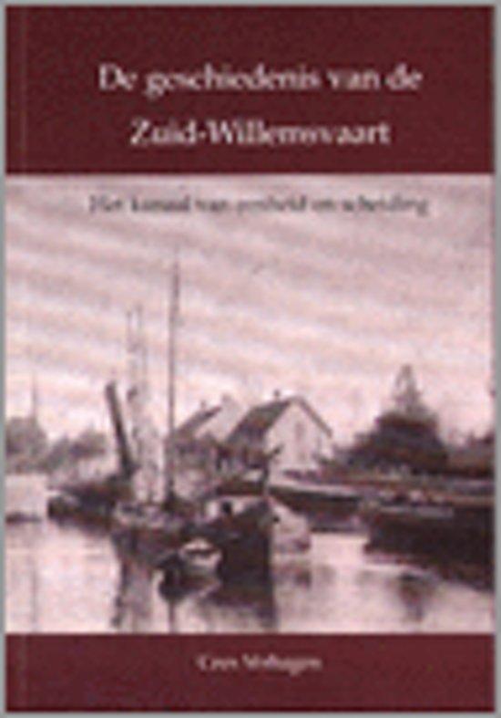De geschiedenis van de Zuid-Willemsvaart
