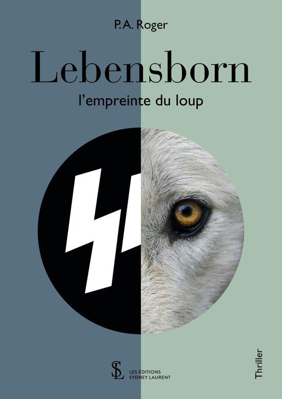 Lebensborn - L'Empreinte du loup