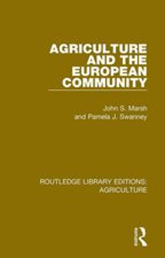Agriculture and the European Community